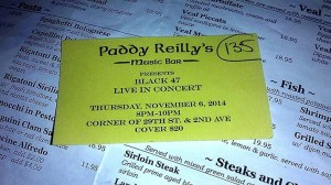 Black 47 ticket and takeout, Paddy Reilly's, 11-6-14